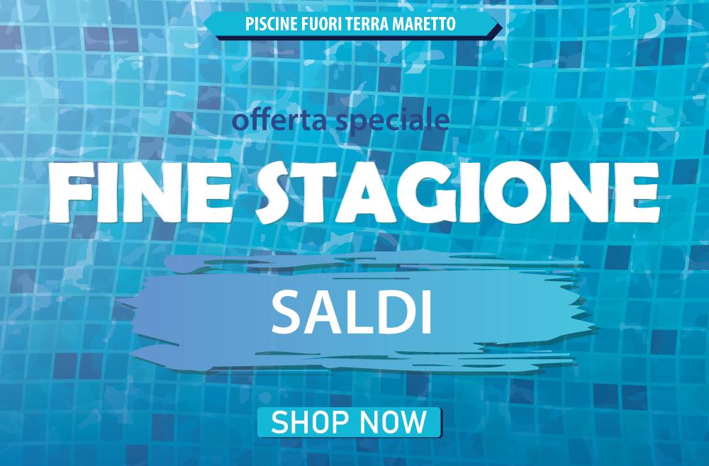 Offerta Piscine Fuori Terra Maretto